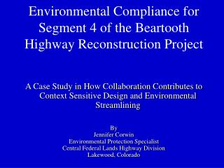 Environmental Compliance for Segment 4 of the Beartooth Highway Reconstruction Project
