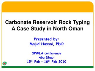 Carbonate Reservoir Rock Typing A Case Study in North Oman