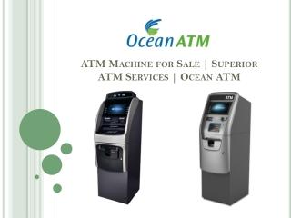 ATM Machine for Sale   Superior ATM Services   Ocean ATM