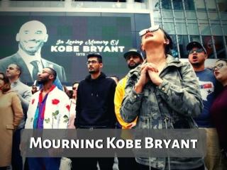 Mourning Kobe Bryant
