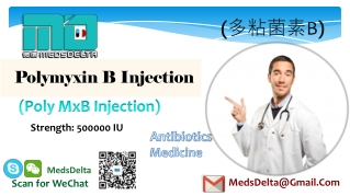 Generic Polymyxin B Supplier   Buy Poly MxB Injection   Antibiotic Drugs Supplier