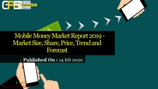 Mobile Money Market Report 2019 – Market Size, Share, Price, Trend and Forecast