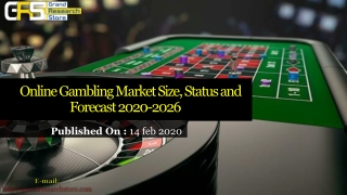 Online Gambling Market Size, Status and Forecast 2020-2026