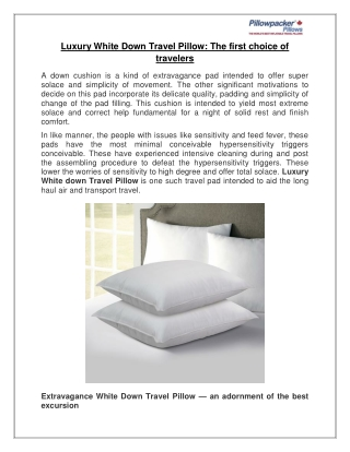 Luxury White Down Travel Pillow: The first choice of travelers