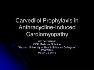 Carvedilol Prophylaxis in Anthracycline-Induced Cardiomyopathy