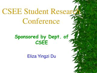 CSEE Student Research Conference