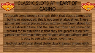 CLASSIC SLOTS AT HEART OF CASINO