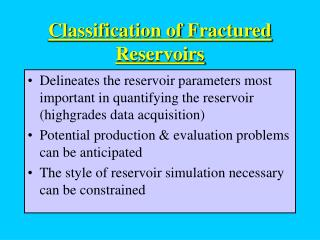 Classification of Fractured Reservoirs