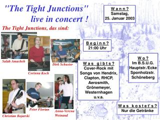 The Tight Junctions  live in concert