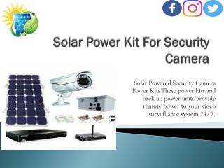 Solar Power For Security Camera