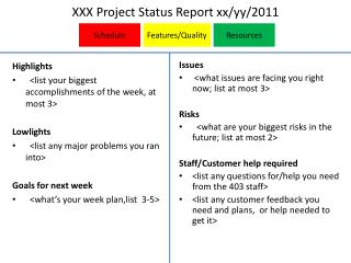 XXX Project Status Report xx/ yy /2011