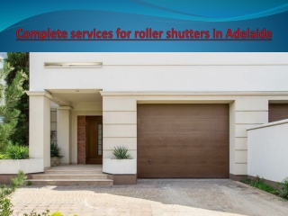 Complete services for roller shutters in Adelaide