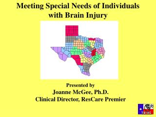 Meeting Special Needs of Individuals with Brain Injury