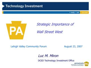 Strategic Importance of  			  Wall Street West