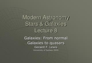 Modern Astronomy Stars & Galaxies Lecture 8