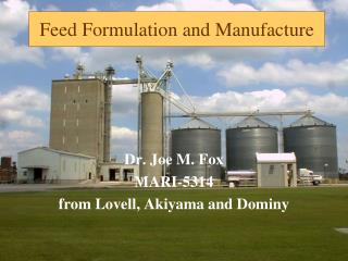 Feed Formulation and Manufacture