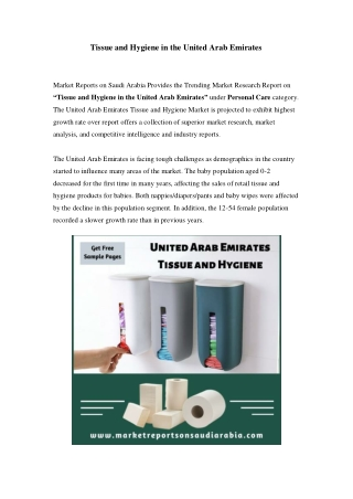 United Arab Emirates Tissue and Hygiene Market: Growth, Opportunity and Forecast Till 2023