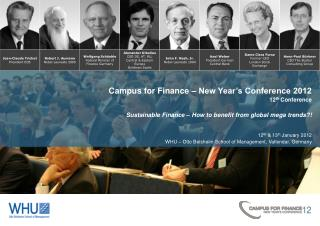 Campus for Finance – New Year's Conference  2012 12 th  Conference Sustainable Finance – How to benefit from globa