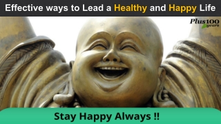 Effective ways to Lead a Healthy and Happy Life