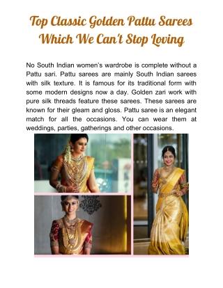 Classic Golden Pattu Sarees