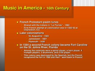 Music in America - 16th Century