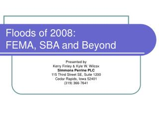 Floods of 2008:  FEMA, SBA and Beyond