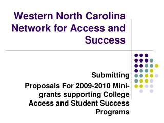 Western North Carolina Network for Access and Success