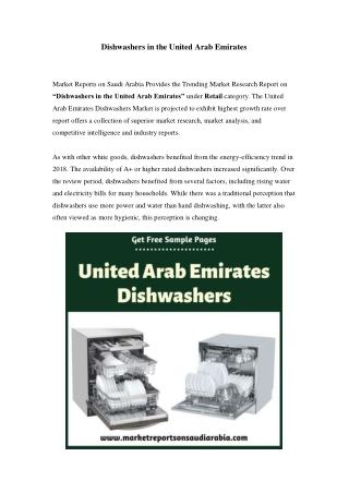 United Arab Emirates Dishwashers Market: Growth, Opportunity and Forecast Till 2024