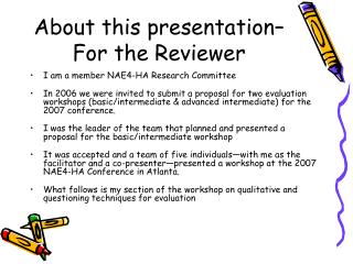 About this presentation– For the Reviewer