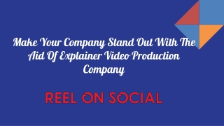 Make Your Company Stand Out With The Aid Of Explainer Video Production Company