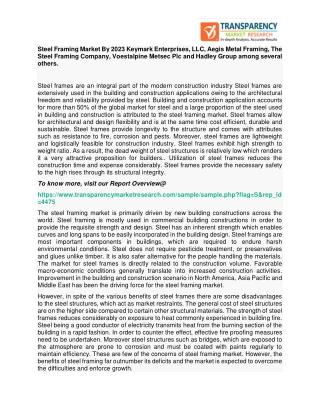 Steel Framing Market By 2023 Keymark Enterprises, LLC, Aegis Metal Framing, The Steel Framing Company, Voestalpine Metse