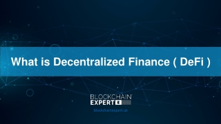 What is Decentralized Finance ( DeFi )