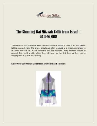 The Stunning Bat Mitzvah Tallit from Israel | Galilee Silks