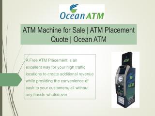 ATM Machine for Sale   ATM Placement Quote   Ocean ATM