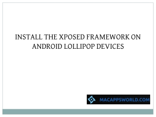 Install The Xposed Framework on Android Lollipop Devices