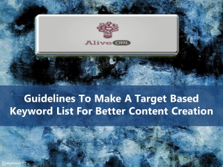 Guidelines To Make A Target Based Keyword List For Better Content Creation