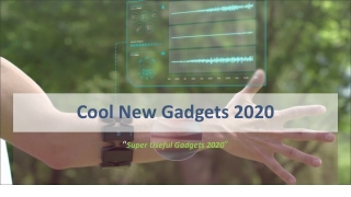 Cool New Gadgets 2020