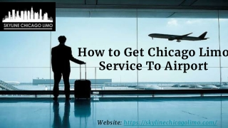 Professional Chicago limo service to Airport