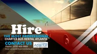 Hire the Most Professional Charter Bus Rental Atlanta