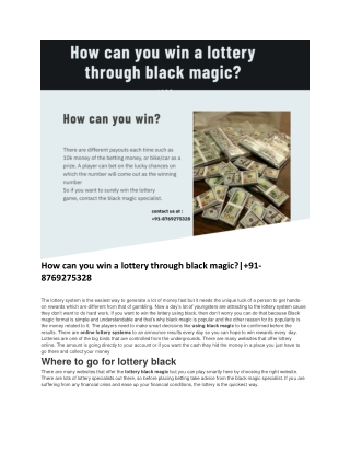 How can you win a lottery through black magic?| 91-8769275328