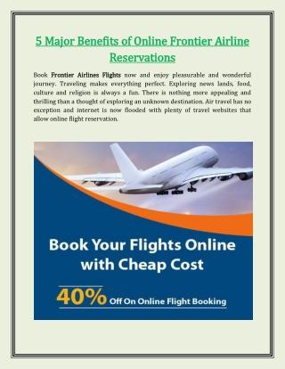 5 Major Benefits of Online Frontier Airline Reservations