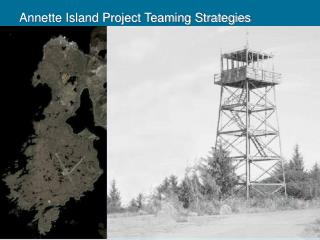 Annette Island Project Teaming Strategies