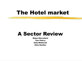 The Hotel market