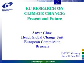 EU RESEARCH ON CLIMATE CHANGE: Present and Future