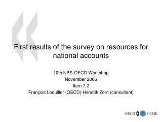 First results of the survey on resources for national accounts