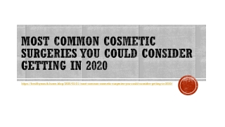 Most Common Cosmetic Surgeries You Could Consider Getting in 2020