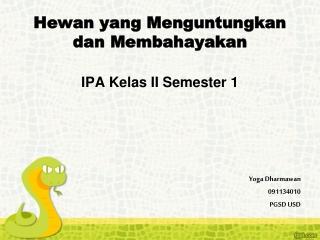 media pembelajaran IPA kelas II semester 1
