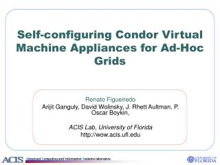 Self-configuring Condor Virtual Machine Appliances for Ad-Hoc Grids