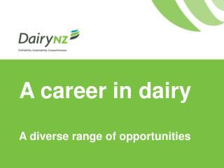 A career in dairy