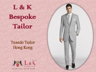 Custom Made Tuxedo Hong Kong | Tuxedo Tailor Hong Kong